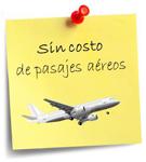 Sin costo de pasajes aéreos